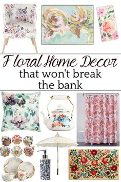 Floral Home Decor on a Budget | A shopping guide with some of the best resources for floral home decor to brighten up a room for spring and summer on a budget. #floralhomedecor #affordabledecor