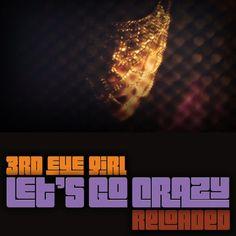 """""""Let's Go Crazy (Reloaded)"""""""