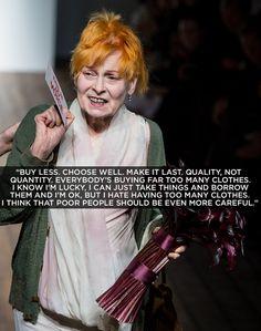 Vivienne Westwood. Love her.