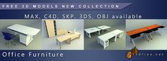 New 3D models Free Download Collection - Office Furniture (Format: MAX, C4D, SKP, OBJ, 3DS and etc available)