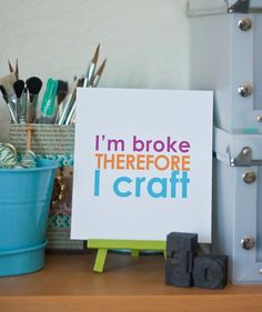 <b>If you were born with crafting in your blood, you'll totally relate to this roundup of witty word play.</b>