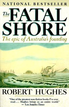 The Fatal Shore: The Epic of Australia's Founding by Robert Hughes http://www.amazon.com/dp/0394753666/ref=cm_sw_r_pi_dp_JHKIub10H1NN3