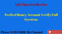 How to Verify Perfect Money Account Full System