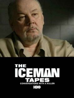 The Iceman Tapes: Conversations With a Killer - The Iceman film was great. These will probably be better!