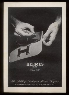 Hermès ad, 1974....... this has to be mine !!! 1974.... old like me! ;)