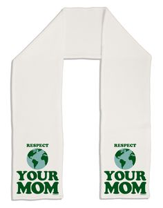 """TooLoud Respect Your Mom - Mother Earth Design - Color Adult Fleece 64"""" Scarf"""