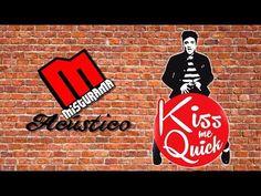Kiss me Quick - YouTube