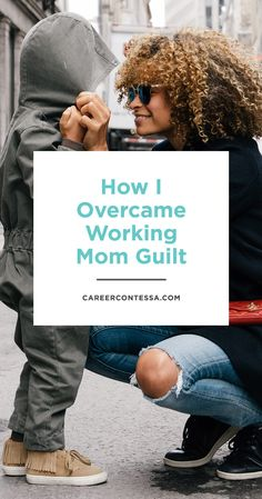 "Working mom guilt is the worst and one of our writers is sharing how she overcame it. ""When I was in high school, I was adamant that I'd never get married or have children. But things change...I began to imagine a future that included a husband, maybe a few children, and a career that I loved. My mother had always worked outside of the home—in fact, most of the women in my life did—and I was confident that was the way to do it."" 