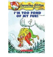 I' m Too Fond of My Fur (Geronimo Stilton (Quality)) By (author) Geronimo Stilton -Free worldwide shipping of 6 million discounted books by Singapore Online Bookstore http://sgbookstore.dyndns.org