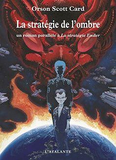 La stratégie de l'ombre: La saga de l'ombre, T1 de Orson Scott Card, http://www.amazon.fr/dp/B00FAN21F4/ref=cm_sw_r_pi_dp_716-ub164SBY2