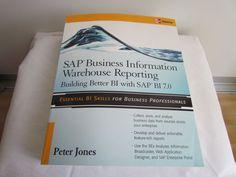 SAP Business Information Data Warehouse Reporting SAP BI 7.0 - Peter Jones