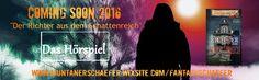 Werbebanner Hörspiel 2016 Der Richter aus dem Schattenreich. Fantasy Krimi Bestseller wird zum Kino für die Ohren.