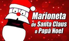 Marioneta casera de Santa Claus o Papá Noel | Manualidades