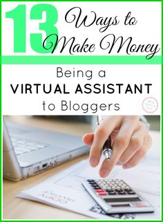 Did you know you can make extra cash being a virtual assistant (VA) to bloggers? It's an easy way to make money in the blogging world without having your own blog. Find out 13 specific ways to make money being a blogger's assistant.