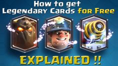 How to get legendary cards in Clash royale explained.