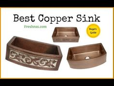 8 Best Copper Sink, Plus 2 to Avoid Buyers Guide)
