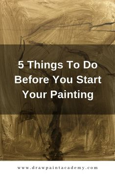 5 Things To Do Before You Start Your Painting – Drawing Techniques Abstract Art Painting, Pastel Art, Beginner Painting, Your Paintings, Oil Painting Lessons, Acrylic Painting Lessons, Learn Art, Motivational Art, Oil Painting Tutorial