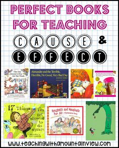 Teaching Cause and Effect in Upper Elementary. Here is a book list of some of my favorite books for teaching cause and effect. Students absolutely love these books!