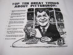"""Vintage Top 10 Great things About Pittsburgh Late Night with Dave Letterman Shirt. Number 7: """"City ordinance stating that there must be at least five pizza shops on ever block."""""""