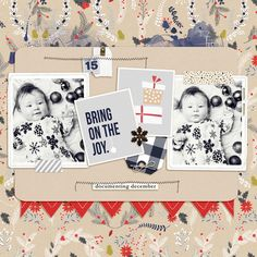 Christmas Bring on the Joy Baby 1'st First Christmas digital scrapbooking layout using December collection by Sahlin Studio