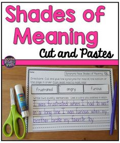 These Common Core aligned cut and paste activities are a great way for graders to practice shades of meaning! I used this as an assessment too too. Teaching Second Grade, Second Grade Teacher, 2nd Grade Reading, Third Grade, Teaching Phonics, Teaching Reading, Synonym Activities, Learning Activities, Teaching Ideas
