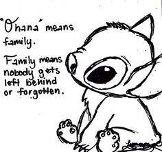 I love this quote from Lilo & Stitch