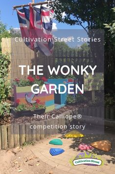 Cultivation Street stories, the Wonky Garden, their Calliope competition story Garden Projects, Garden Ideas, Wellness Activities, Forest School, Cancer Treatment, Up And Running, Geraniums, Horticulture, Colorful Flowers