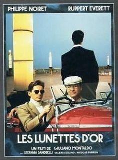 Les Lunettes d'or (Gli Occhiali d'oro) est un film franco italien (et yougoslave)  de 1987 réalisé par Giuliano Montaldo avec  Philippe Noiret, Rupert Everett, Valeria Golino ...