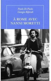 A Rome avec Nanni Moretti