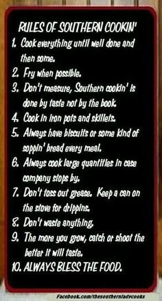 Southern cooking...and that's how it's done y'all!