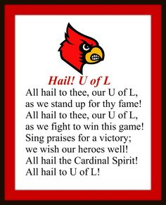 """Hail, UofL!"" is the university's lesser fight song"