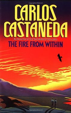 The Fire from Within by Carlos Castaneda http://www.amazon.com/gp/offer-listing/0671732501/ref=dp_olp_used_mbc?ie=UTF8&condition=used&m=A3030B7KEKNTF7