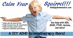 Calm Your Squirrel an DIY ADHD Aromatherapy Blend - thehippyhomemaker.com