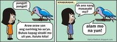 Be True Alam Mo Na Yun! Ang Pagtanda Live in the Moment Emosyon Sinagip ng Is. Im Ugly, Instagram Frame, Tagalog, Art Memes, News Blog, Chanyeol, Comic Strips, Parrot, Sayings