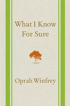 "My most recent ""aha!"" moment? It came when I sat down to read Oprah Winfrey's latest book, What I Know For Sure. I wasn't sure what to expect. For example, would I get a free car upon completion? Would the book turn out to be full of bees? While neither of these things occurred,"