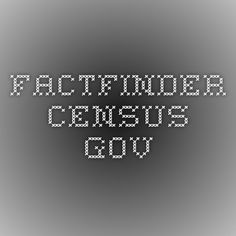 factfinder.census.gov