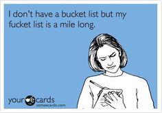 Fucket list...