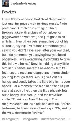 Or finds a Phoenix while still in school and realizes he's in no position to care for it so he gives it to Dumbledore.