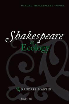 Shakespeare and Ecology PR3039 .M37 2015  (September 2016)