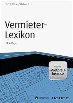 Vermieter-Lexikon - mit Arbeitshilfen online: Leitfaden für Eigentümer und Verwalter (Haufe Fachbuch)