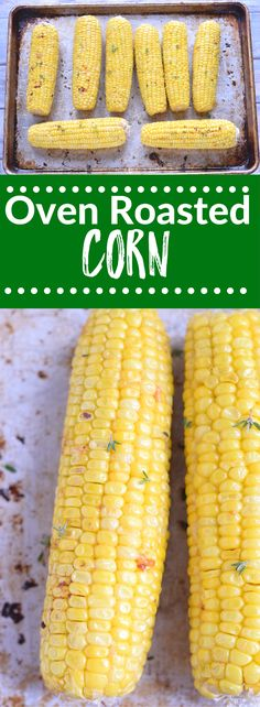 Oven Roasted Corn is the only way I make corn now. It's easy to prepare a lot at one time in the oven and roasting it imparts so much flavor. {gluten free} via @lkkelly98