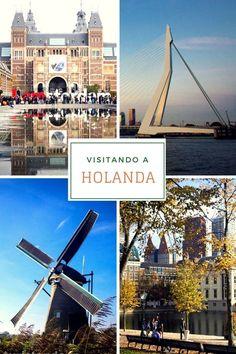 Breves dicas sobre o que ver em Amsterdã, Roterdã, Haia e Kinderdijk (com um pouco de Delft e Keukenhof)
