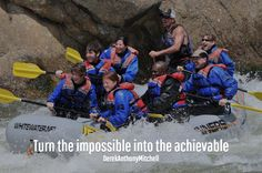 Turn the impossible into the achievable. DerekAnthonyMitchell