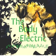 Recreation of the cover image of THE BODY ELECTRIC by Abbey. (Click image for source)