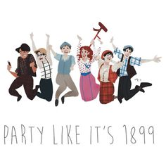 Party Like It's 1899 - for white things!