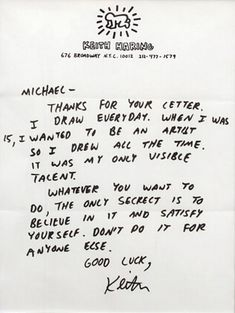 """A letter from Keith Haring to a young Jean-Michel Basquiat. """"Satisfy yourself. Don't do it for anyone else.""""//"""