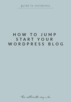 How to jumpstart your WordPress blog and take it from straight out of the box to ready to get going! These quick tips will have your blog set up in just a few minutes.