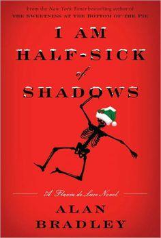 I Am Half-Sick of Shadows (Flavia de Luce Series #4) by Alan Bradley