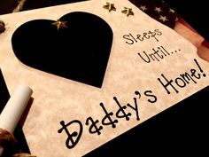 """Items similar to Daddy's Home, Military/Deployment Homecoming Countdown sign. """"Sleeps Until.Daddy's Home!"""" Countdown the days until he's home! on Etsy Military Deployment, Military Life, Countdown For Kids, Missing Daddy, Pregnancy Countdown, Daddy's Home, Image Font, Engagement Gifts, Sleep"""