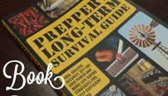 Prepper's Long-Term Survival Guide (Book Review)